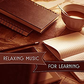 Relaxing Music for Learning – Peaceful New Age, Relaxing Nature Sounds for Calm Down & Keep Focus on the Task, Study Music