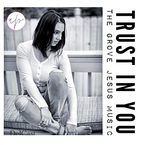 Trust in You (feat. Andrea Perez)