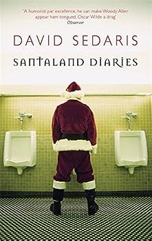 Santaland Diaries by David Sedaris  2006-08-01