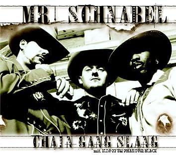 Chain Gang Slang (Maxi)