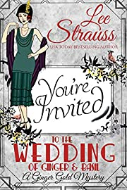 The Wedding of Ginger & Basil: a 1920s historical cozy mystery (A Ginger Gold Mystery)