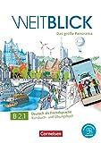 Weitblick B2.1. Libro de curso y ejercicios: Kurs- und Ubungsbuch B2 Band 1 mit PagePlayer-App inkl Audios, Vid