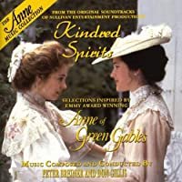Anne of Green Gables: Kindred Spirits