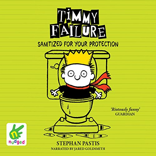 Timmy Failure: Sanitized for Your Protection cover art