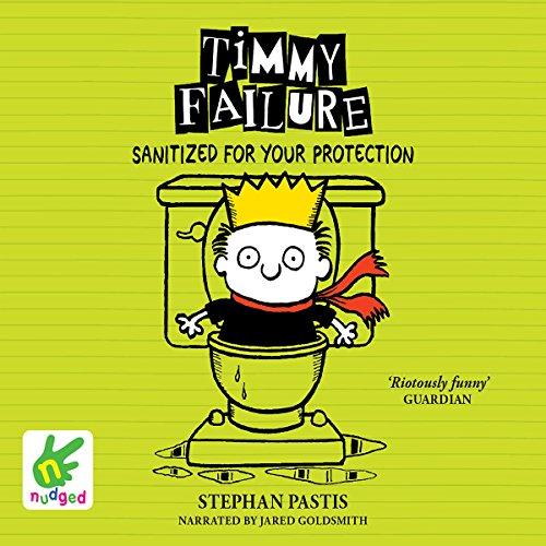 Couverture de Timmy Failure: Sanitized for Your Protection