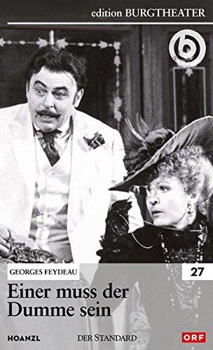 Einer muss der Dumme sein / Georges Feydeau