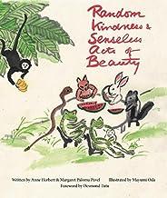 Random Kindness and Senseless Acts of Beauty