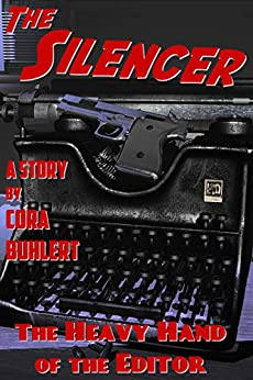 The Heavy Hand of the Editor (The Silencer Book 11) (English Edition) de [Cora Buhlert]