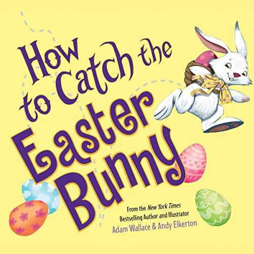 How to Catch the Easter Bunny audiobook cover art