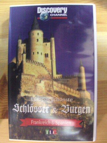 Europas schönste Schlösser & Burgen: Frankreich & Spanien