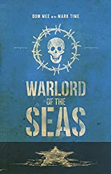 Warlord of the Seas (unabridged version) by Dom Mee