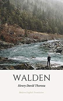 Walden (Modern English Translation) by [Henry David Thoreau]