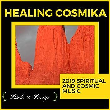 Healing Cosmika - 2019 Spiritual And Cosmic Music