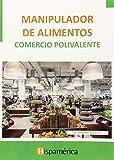 Manipulador de alimentos: Comercio polivalente