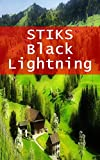 STIKS Black Lightning (Basque Edition)