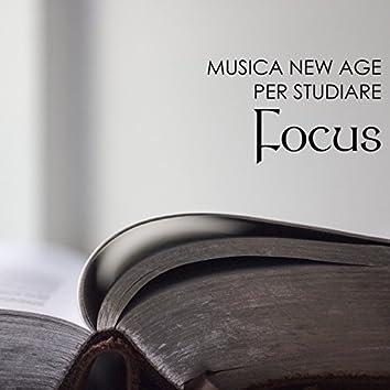 Focus - Musica New Age per Studiare e Concentrarsi Attentamente con Onde Cerebrali Alpha e Gamma