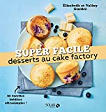 Desserts au cake factory - Super facile