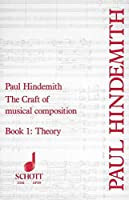 Craft of Musical Composition: Book One, Theory (Tap/159)