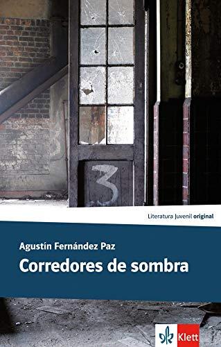 Corredores de sombra: Spanische Lektüre für das 4. und 5. Lernjahr (Literatura juvenil)