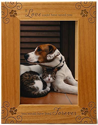 """""""If Love Could Have Saved You, You Would Lived Forever"""", Gedenk-Bilderrahmen, graviert, Naturholz, passt in ein vertikales Hochformat, Kondolenz für Tierliebhaber, um Erinnerungen am Leben zu halten"""