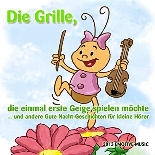 Die Grille (Die Grille, die einmal erste Geige spielen wollte)