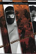Los Sanguinarios by JOHN SOLIS & VALENTIN TRUJILLO JR.