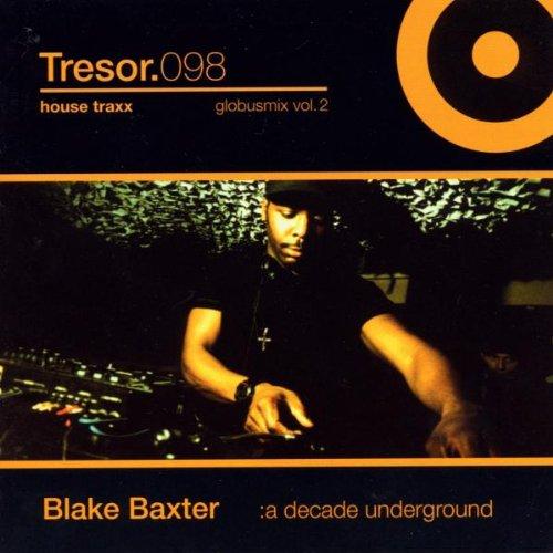 Blake Baxter-a Decade Underg
