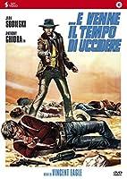 E Venne Il Tempo Di Uccidere [Italian Edition]