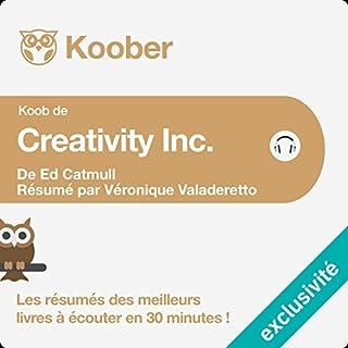 Résumé : Creativity Inc. d'Ed Catmull et Amy Wallace cover art