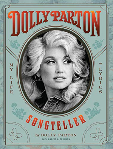 Compare Textbook Prices for Dolly Parton, Songteller: My Life in Lyrics  ISBN 9781797205090 by Parton, Dolly,Oermann, Robert K.