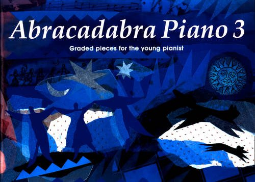 Abracadabra Piano Book 3 (Pupil book): Graded Pieces for the Young Pianist