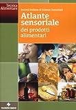 Atlante sensoriale dei prodotti alimentari...