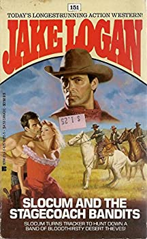Slocum and the Stagecoach Bandits - Book #151 of the Slocum