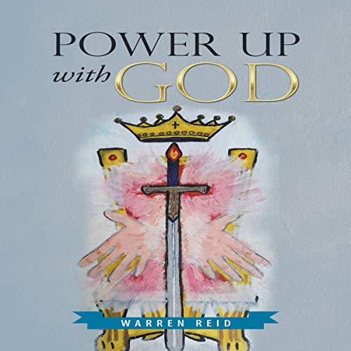 Power Up with God audiobook cover art