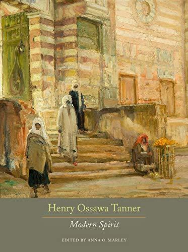 Marley, A: Henry Ossawa Tanner - Modern Spirit