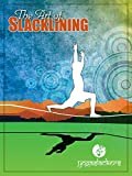 The Art of Slacklining