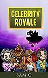 celebrity royale (english edition)