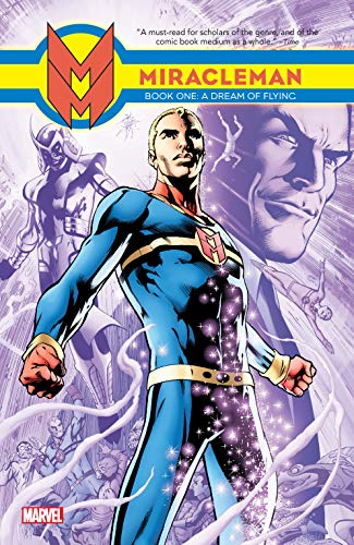 Miracleman Vol. 1: A Dream Of Flying (Parental Advisory Edition) (Miracleman: Parental Advisory Edition) (English Edition)
