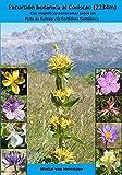 Excursión botánica al Coriscao (2234m): Con magníficos panoramas sobre los Picos de Europa y la Cordillera Cantábrica (Flores silvestres del norte de España)
