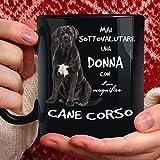 Tazza Cane Cane Corso in Ceramica - 350ml. per Te o Regalo per Donna, Amica, Mamma, Zia, Cugina, Nonna, Compleanno, Anniversario