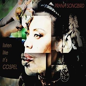 Listen Like Its Gospel