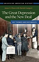 The Great Depression and the New Deal: Key Themes and Documents (Unlocking American History)