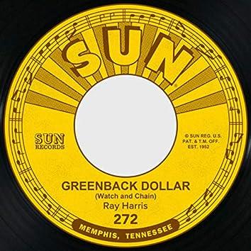 Greenback Dollar (Watch and Chain) / Foolish Heart