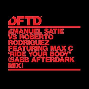 Ride Your Body (feat. Max C) [Sabb Afterdark Mix]