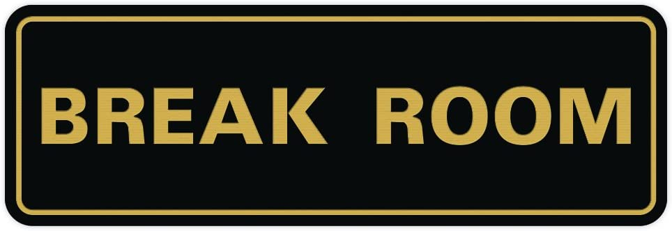 Standard Break Room Door Max 66% OFF Wall Sign Gold Small Black Beauty products -