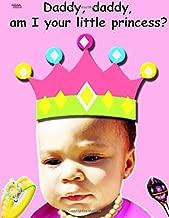 Daddy, Daddy, am I your little princess? (Inside Voice Children Books Sixth Sense Series) (Volume 8)