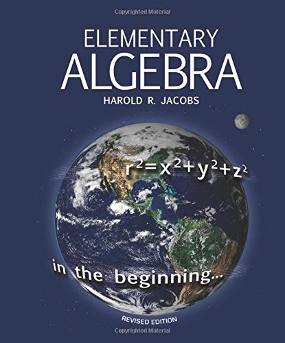 Compare Textbook Prices for Elementary Algebra Revised Edition ISBN 9780890519851 by Harold R Jacobs