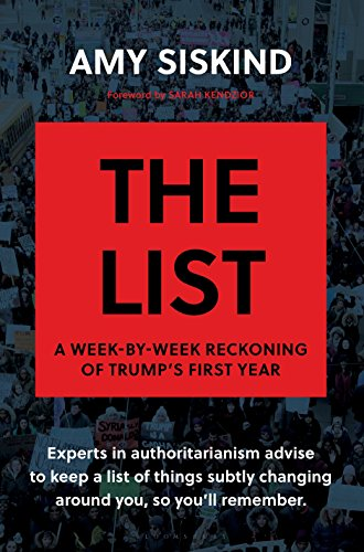 The List: A Week-by-Week Reckoning of Trump's First Year (English Edition)