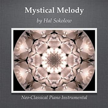Mystical Melody (Neo-Classical Piano Instrumental)