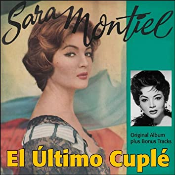 El Último Cuplé (Original Album Plus Bonus Tracks)
